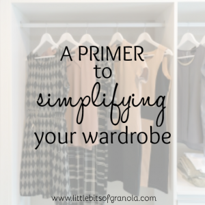 A Primer to a Streamlined Wardrobe