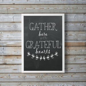 FREE!  Gather Here with Grateful Hearts Printable