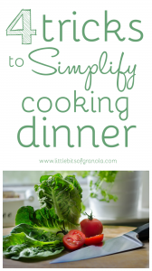 4 Tricks to Simplify Cooking Dinner