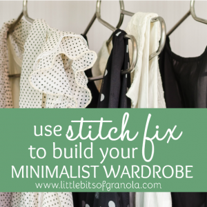 Use Stitch Fix to Build Your Minimalist Wardrobe