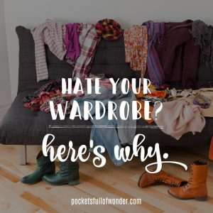 5 Reasons You Hate Your Wardrobe