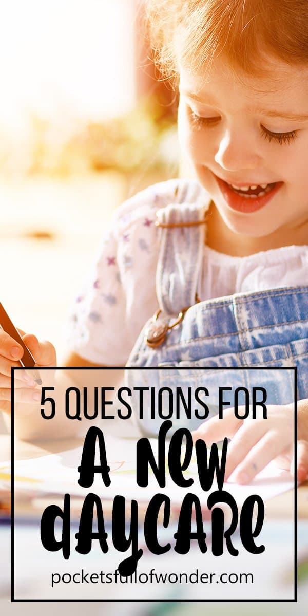 Choosing the right daycare can be daunting. There are SO MANY questions to ask! Here are five questions you probably thought you DIDN'T need to add to your list! #motherhood #parenting #workingmom #wahm #family