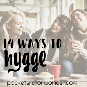 14 Ways to Hygge