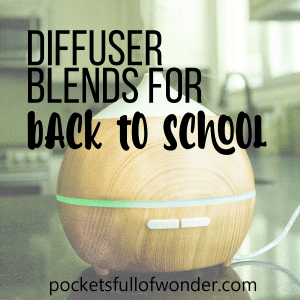 Back To School Essential Oil Diffuser Recipes
