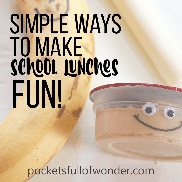 Simple Ways to Make School Lunches Fun