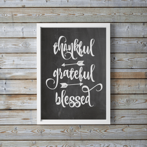 FREE Thankful Grateful Blessed Printable