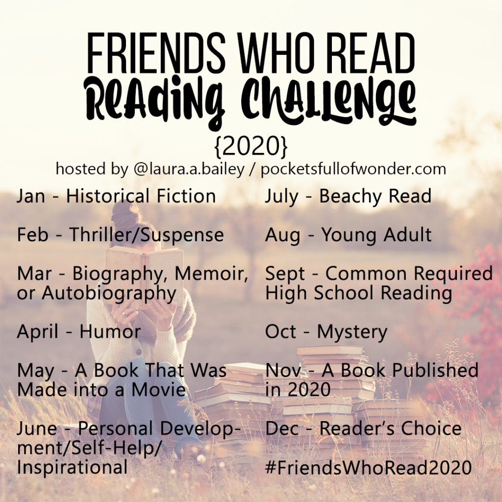 Friends Who Read 2020 Reading Challenge - A fun and easy monthly reading challenge you can join at any time, alone or with friends!