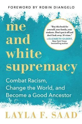 Layla Saad's best-selling book, Me and White Supremacy, grew out of an Instagram challenge she created by the same name. This workbook-style book gives historical and cultural context to the 28 day challenge, encouraging readers to explore and own up to their ingrained racists behaviors in order to combat racism and become a good ancestor.