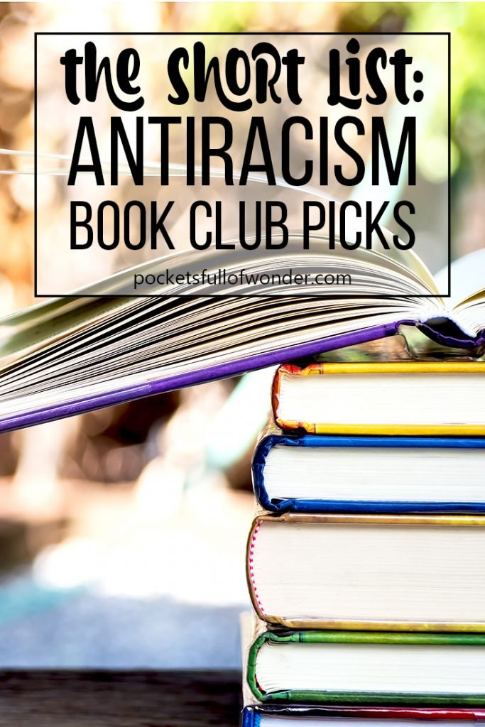 There are LOTS of books being recommended for learning how to be an antiracist ally. Here is my short list of antiracist reading.