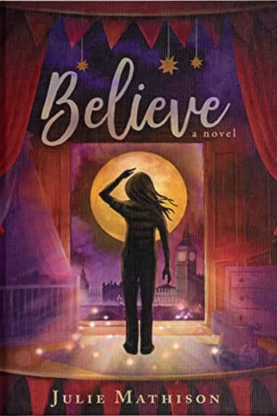Book Review: Believe by Julie Mathison