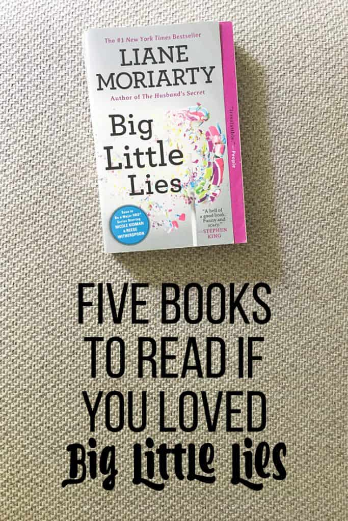 Add these 5 contemporary fiction novels to your reading list if you loved Liane Moriarty's novel, Big Little Lies!