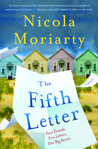 Books to Read if you liked Big Little Lies: The Fifth Letter by Nicola Moriarty  Similarities to BLL: Complicated female friendships & dark secrets