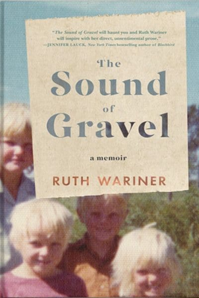 Book Review: The Sound of Gravel by Ruth Wariner